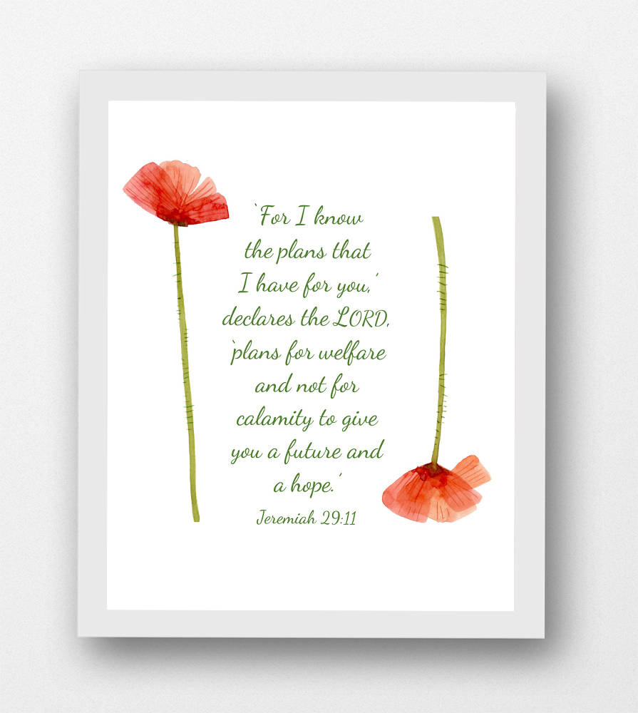 photograph regarding Poppies Printable identify Jeremiah 29:11, For I understand the applications I include for on your own poppies, printable 8 x 10 PDF