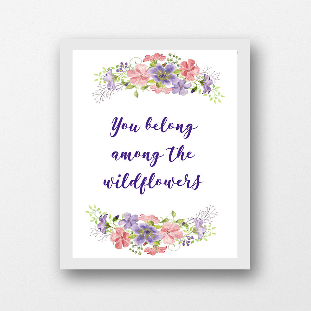 You belong among the wildflowers quote, baby girl nursery artwork, instant  download